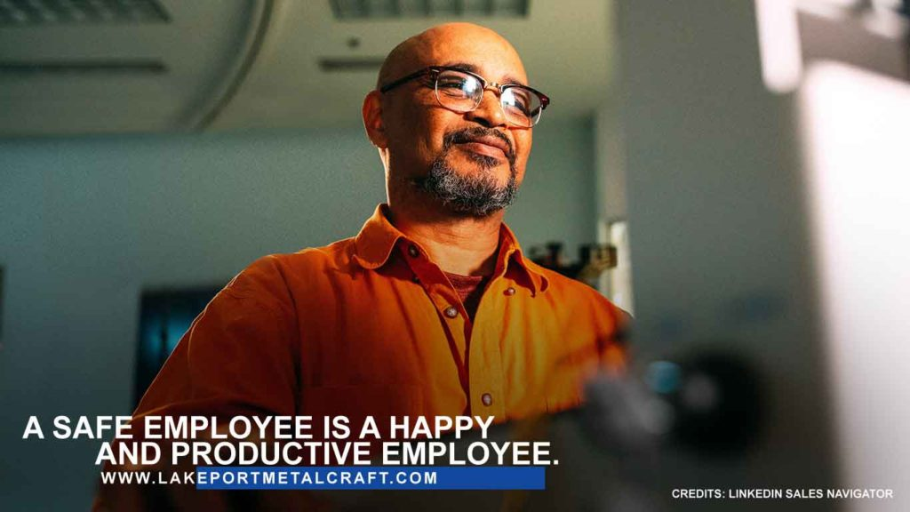 A safe employee is a happy and productive employee.