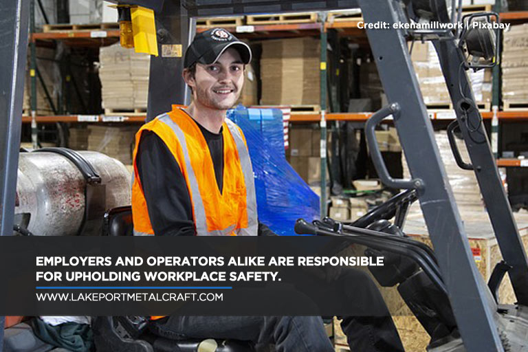 Employers and operators alike are responsible for upholding workplace safety.
