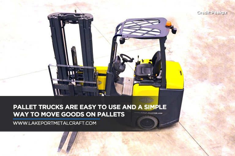 Pallet trucks are easy to use and a simple way to move goods on pallets