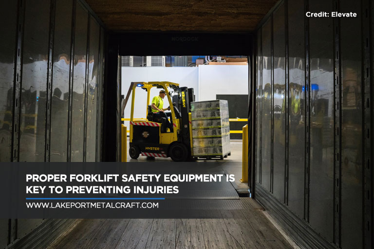 Proper forklift safety equipment is key to preventing injuries