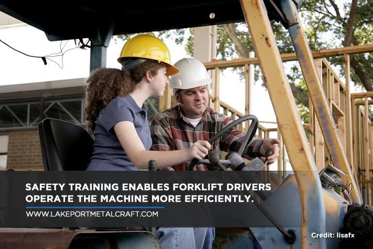 Safety training enables forklift drivers operate the machine more efficiently.