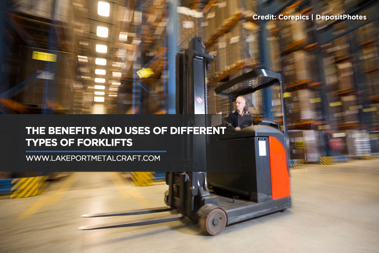 The Benefits and Uses of Different Types of Forklifts