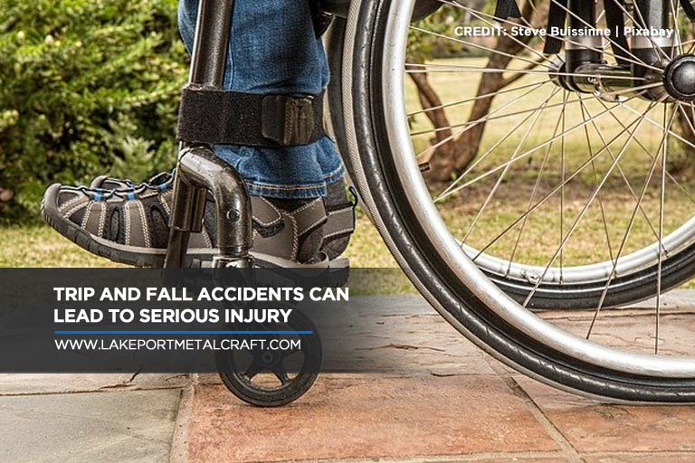 Trip and fall accidents can lead to serious injury
